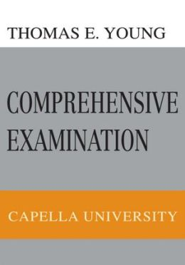Comprehensive Examination: Capella University