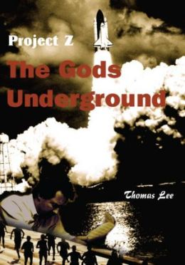 The Gods Underground: Project Z