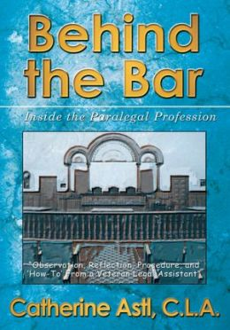 Behind the Bar: Inside the Paralegal Profession