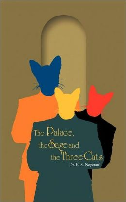 The Palace, the Sage and the Three Cats