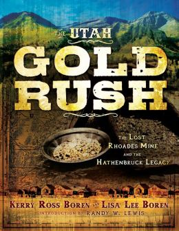 The Utah Gold Rush