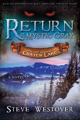 Return of the Mystic Gray (Crater Lake)