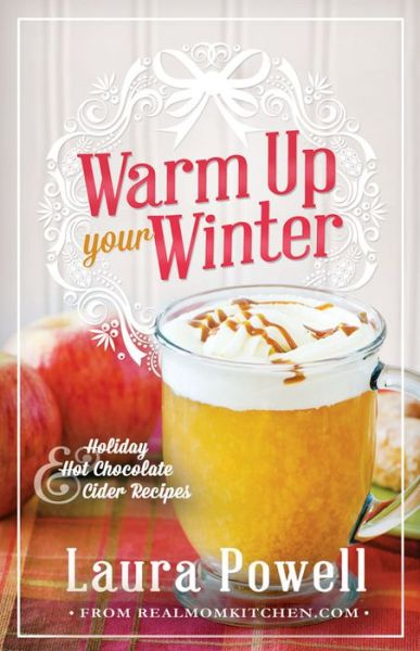 Warm Up Your Winter: Holiday Hot Chocolate and Cider Recipes