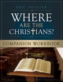 Where Are the Christians Companion Workbook