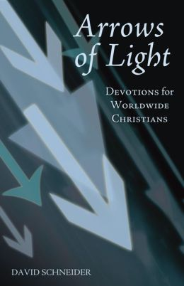 Arrows of Light: Devotions for Worldwide Christians