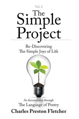 The Simple Project: Re-Discovering The Simple Joys of Life