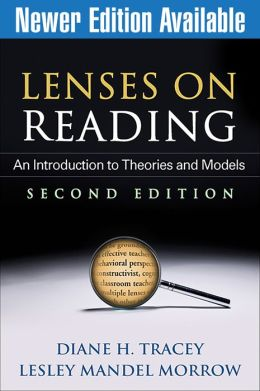 Lenses on Reading, Second Edition: An Introduction to Theories and Models
