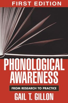 Phonological Awareness: From Research to Practice