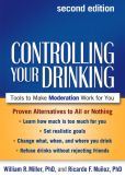 Book Cover Image. Title: Controlling Your Drinking:  Tools to Make Moderation Work for You, Author: William Miller