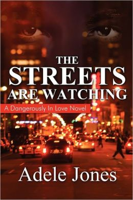 The Streets Are Watching