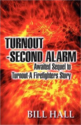 Turnout-Second Alarm