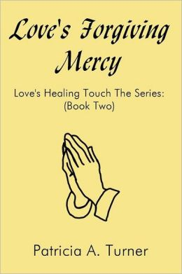 Love's Forgiving Mercy