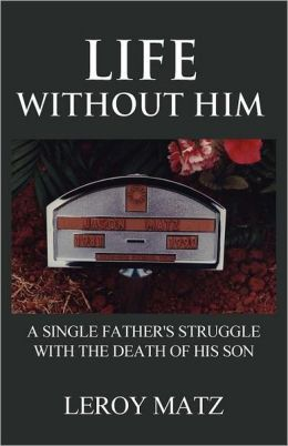 Life Without Him
