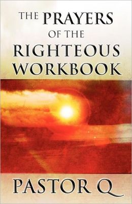 The Prayers of the Righteous Workbook