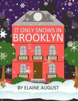 It Only Snows in Brooklyn