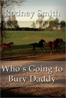 Who's Going to Bury Daddy