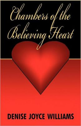 Chambers of the Believing Heart