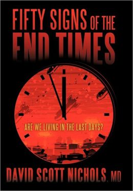 Fifty Signs of the End Times: Are We Living in the Last Days?