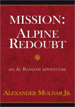 Mission: Alpine Redoubt