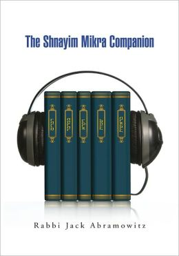The Shnayim Mikra Companion
