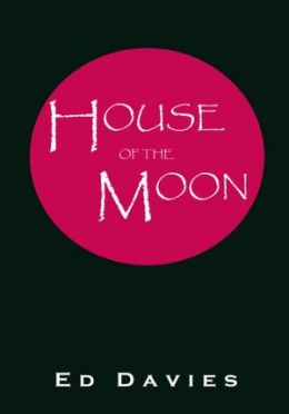 HOUSE OF THE MOON