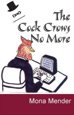 The Cock Crows No More