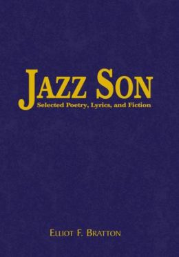 Jazz Son: Selected Poetry, Lyrics, and Fiction