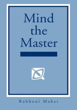 Mind the Master