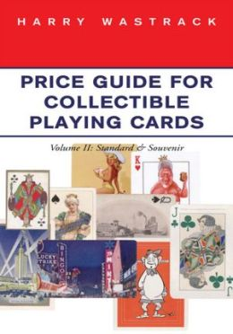 Price Guide for Collectible Playing Cards: Volume II: Standard Souvenir