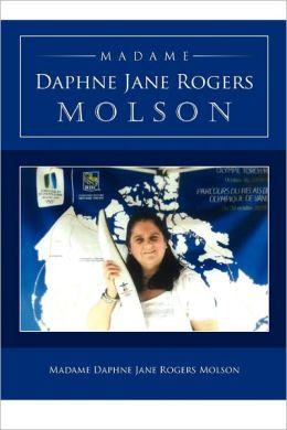 Madame Daphne Jane Rogers Molson