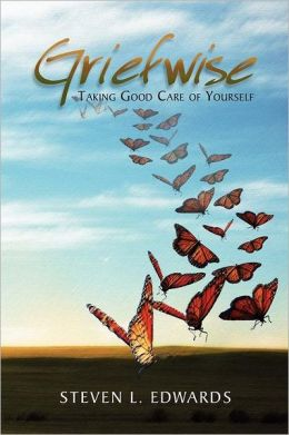 Griefwise: Taking Good Care of Yourself