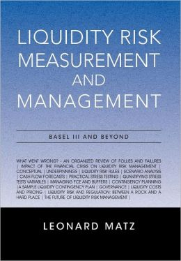 Liquidity Risk Measurement And Management