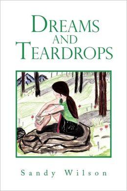 Dreams And Teardrops
