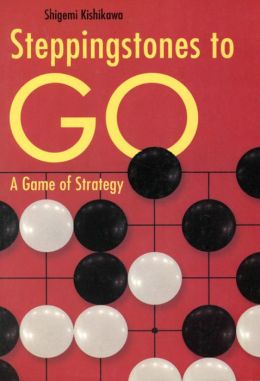 Steppingstones to Go: A Game of Strategy