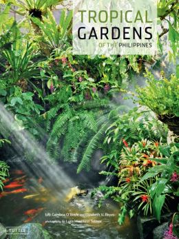 Tropical Gardens of the Philippines
