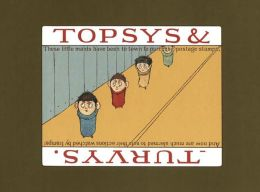 Topsy & Turvys