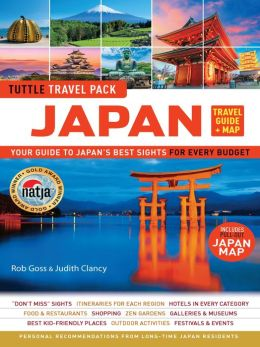Tuttle Travel Pack Japan: Your Guide to Japan's Best Sights for Every Budget