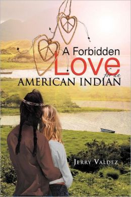 A Forbidden Love for an American Indian