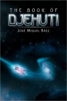The Book Of Djehuti