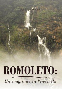 Romoleto: Un Emigrante En Venezuela