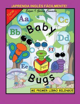 Baby Bugs: MI PRIMER LIBRO BILINGÜE (PagePerfect NOOK Book)