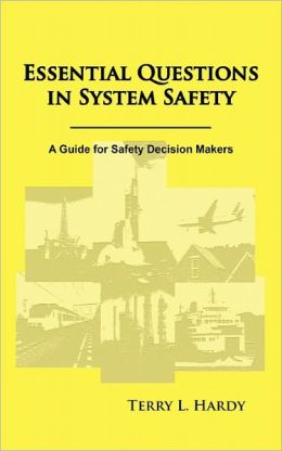 Essential Questions In System Safety