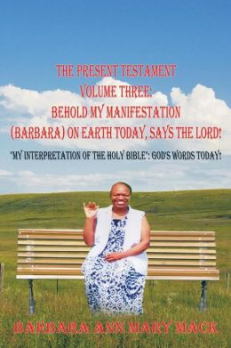 The Present Testament Volume Three