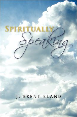Spiritually Speaking