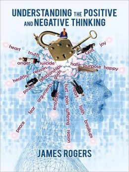 Understanding the Positive and Negative Thinking