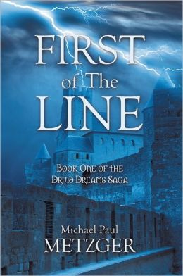 First of The Line: Book One of the Druid Dreams Saga