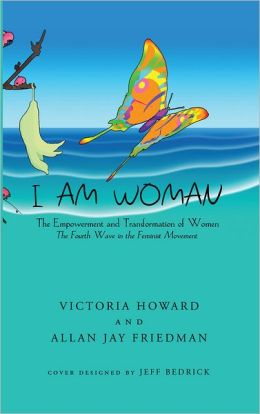 I Am Woman: The Empowerment and Transformation of Women