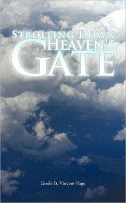 Strolling Down Heaven's Gate