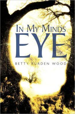 In My Minds Eye