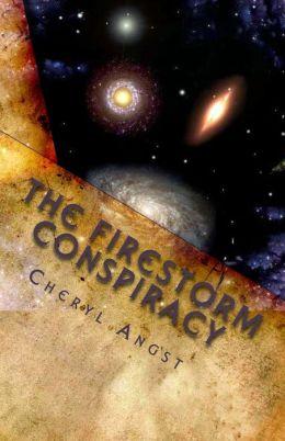 The Firestorm Conspiracy: Book One of the Firestorm Saga